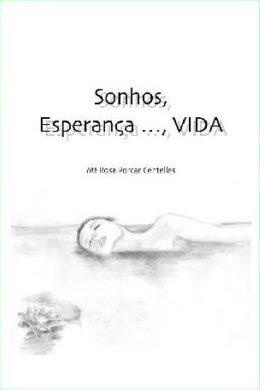 Sonhos,Esperan, vida
