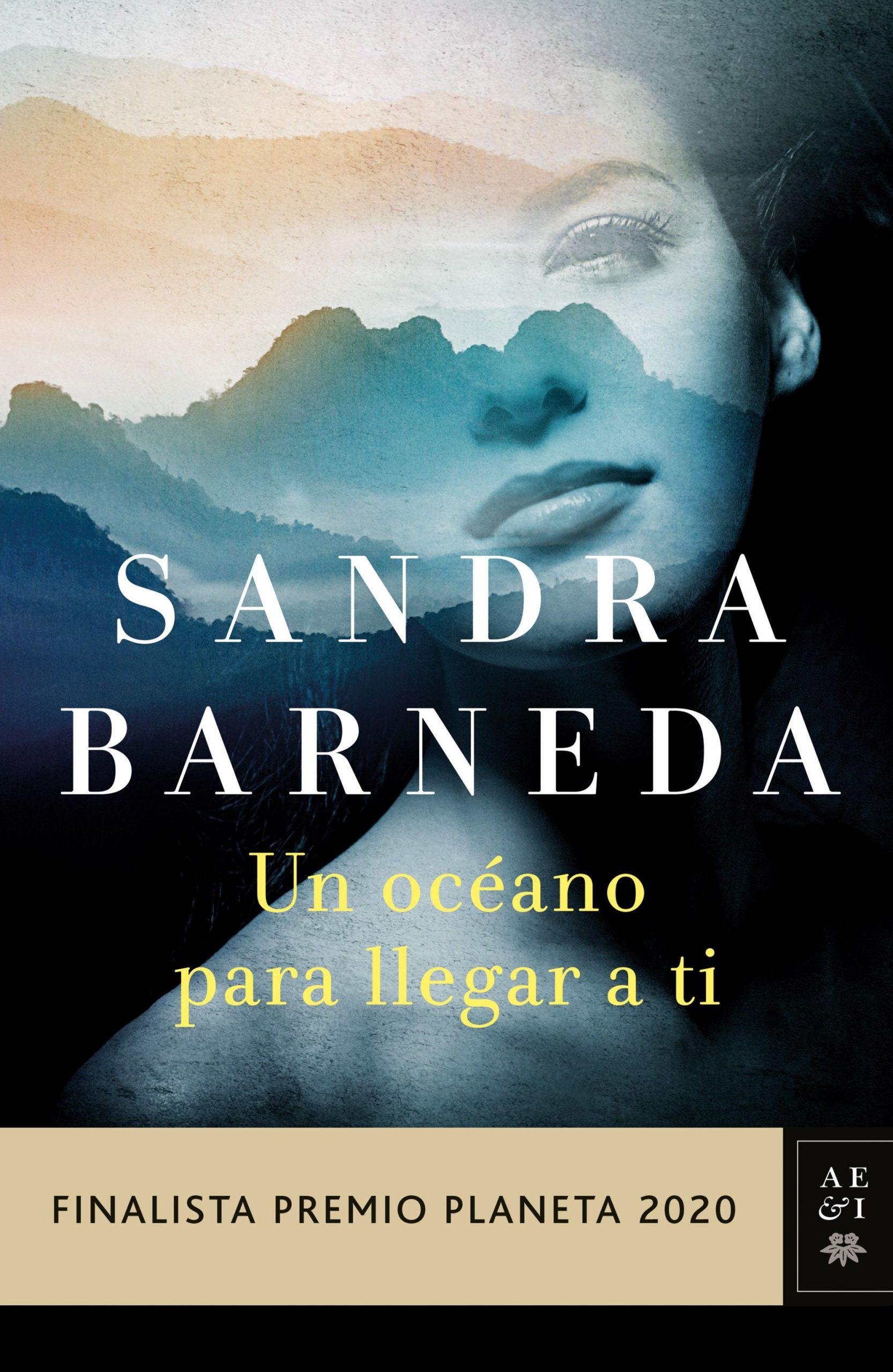 portada_un-oceano-para-llegar-a-ti_sandra-barneda_202010220906